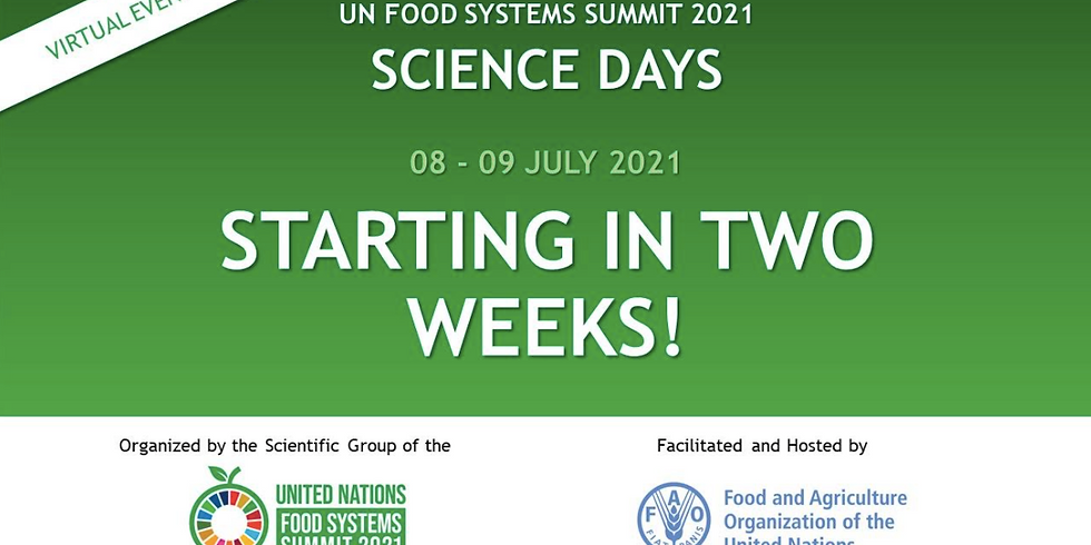 SCIENCE DAYS for the UN Food Systems Summit!