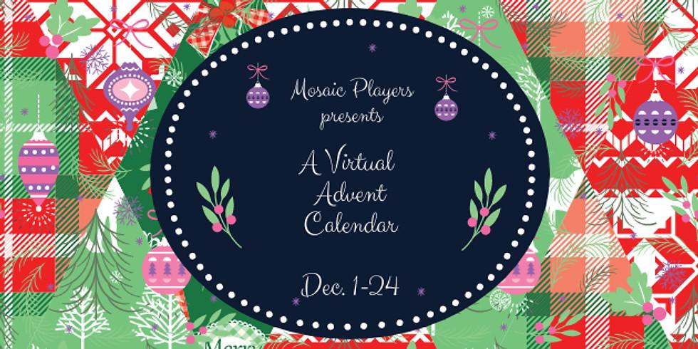 Mosaic Players Present: A Virtual Advent Calendar