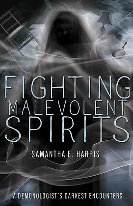 Fighting Malevolent Spirits (Signed Copy)