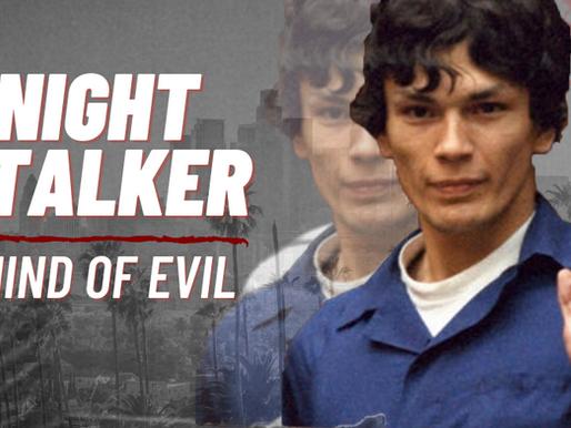 Night Stalker: Peeling Back a Mind of Evil
