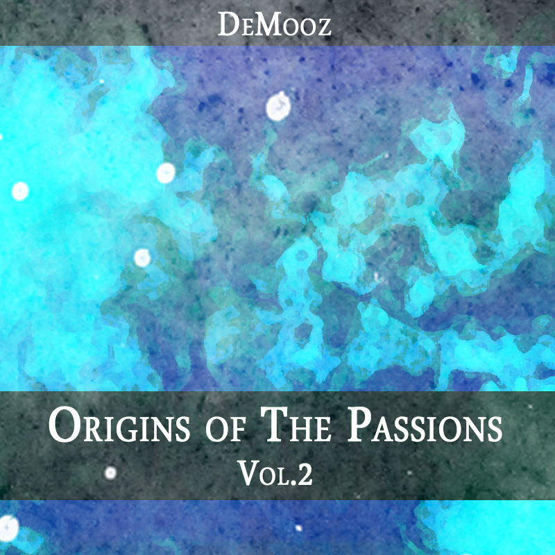 Origins of The Passions Vol.2