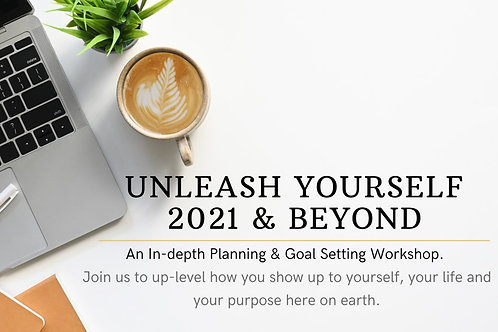 Unleash Yourself 2021 and Beyond