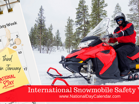 1/22/2021-International Snowmobile Safety Week