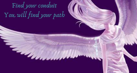 Find Your Conduit, You will find your path.