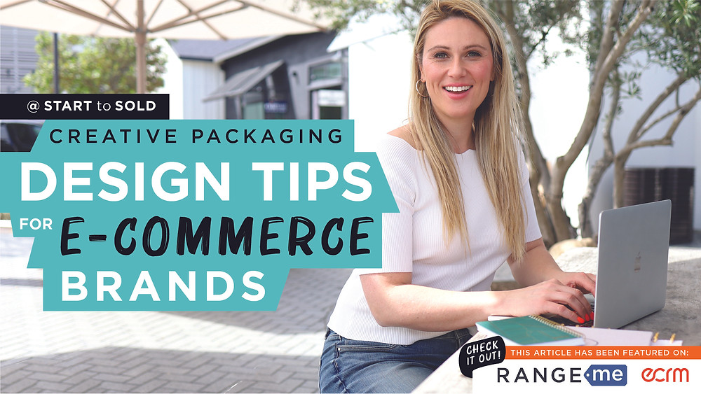 Emily Page's new article featured on RANGEM and ECRM shares design tips for E-Commerce Brands Seeking To Get Into Retail