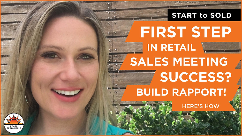 If you're meeting with a retail buyer the 1st step to a successful meeting is building rapport.