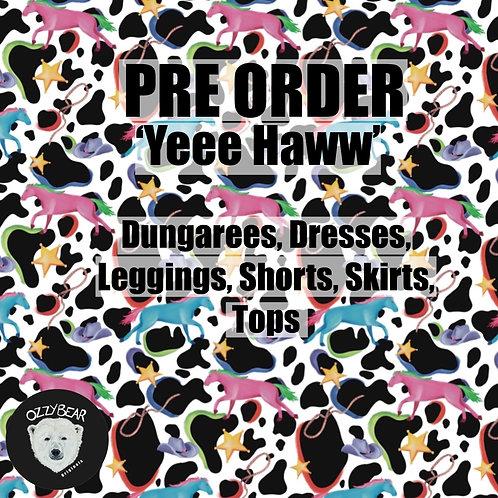 Pre Order Yeee Hawwww