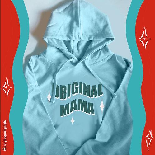 The Original Mama Hoody