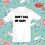 Thumbnail: Don't Call Me Baby baby/toddlers T's