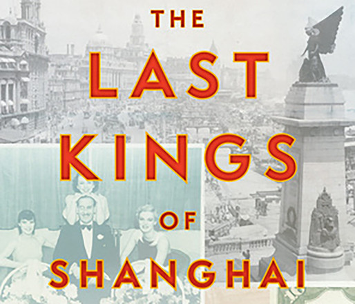 The Last Kings of Shanghai - Book Review