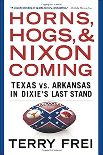 Horns, Hogs, & Nixon Coming - Book Review