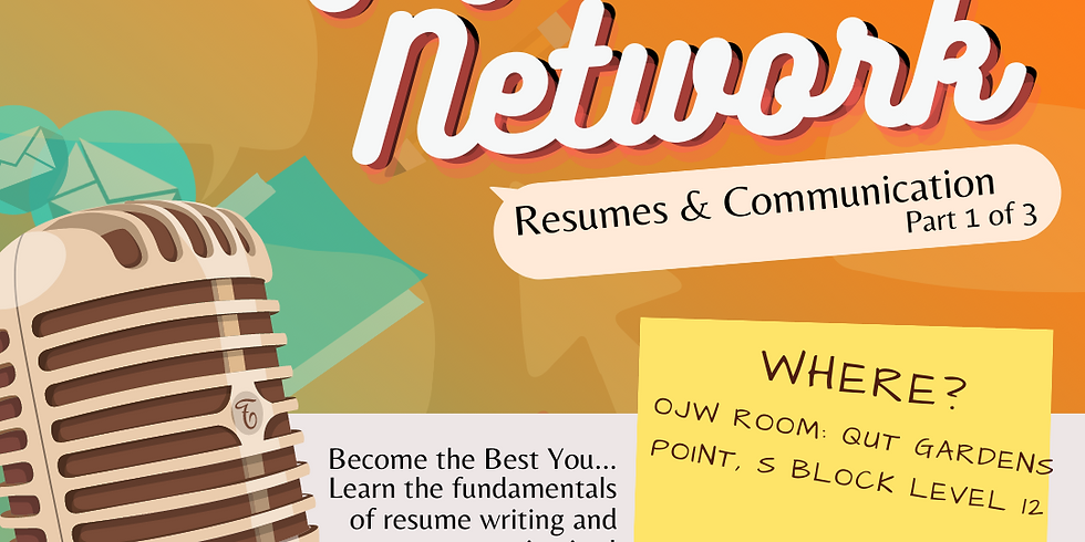 Acing Your Network: Resumes & Communication (Part 1 of 3)
