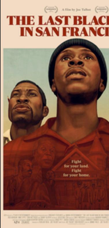 The Last Blackman in San Francisco (dir. Joe Talbot)
