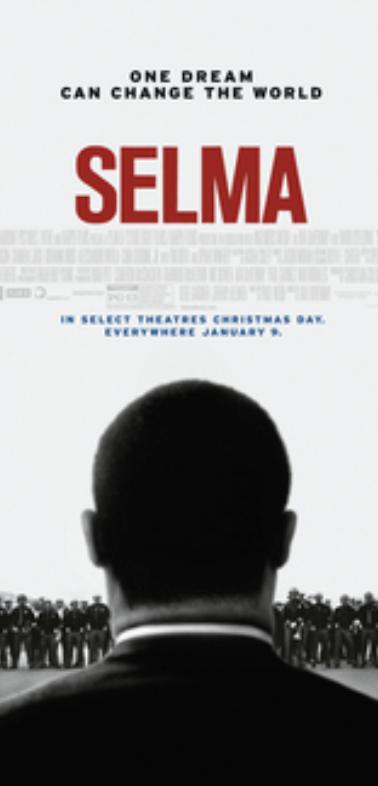 Selma ( dir. Ava DuVernay)