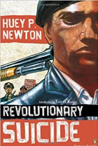 Revulotionary Suicide - Huey P Newton