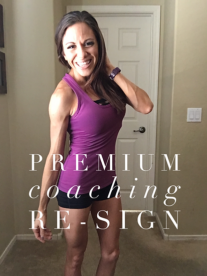 Premium 12 Week Coaching Re-Sign
