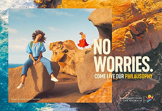 NO WORRIES - COME LIVE OUR PHILASOSPHY -