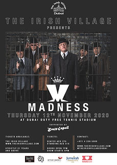 THE IRISH VILLAGE PRESENTS MADNESS