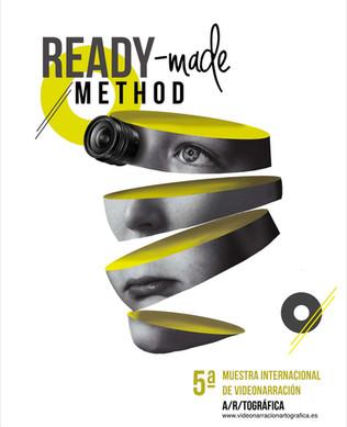5ª Muestra Internacional de Videonarración A/R/Tográfica. Ready Made Method