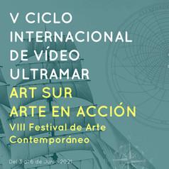 V Ciclo Internacional de Vídeo Ultramar - Art Sur - Arte en acción