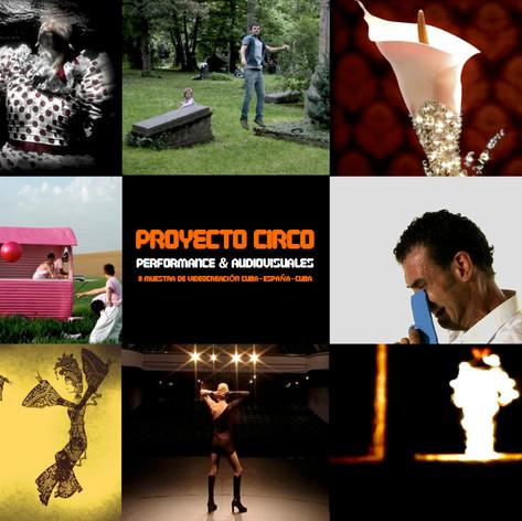 Proyecto Circo. Performances & Audiovisuales. Artistas Andaluces