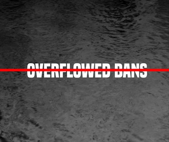 Owerflowed Bans