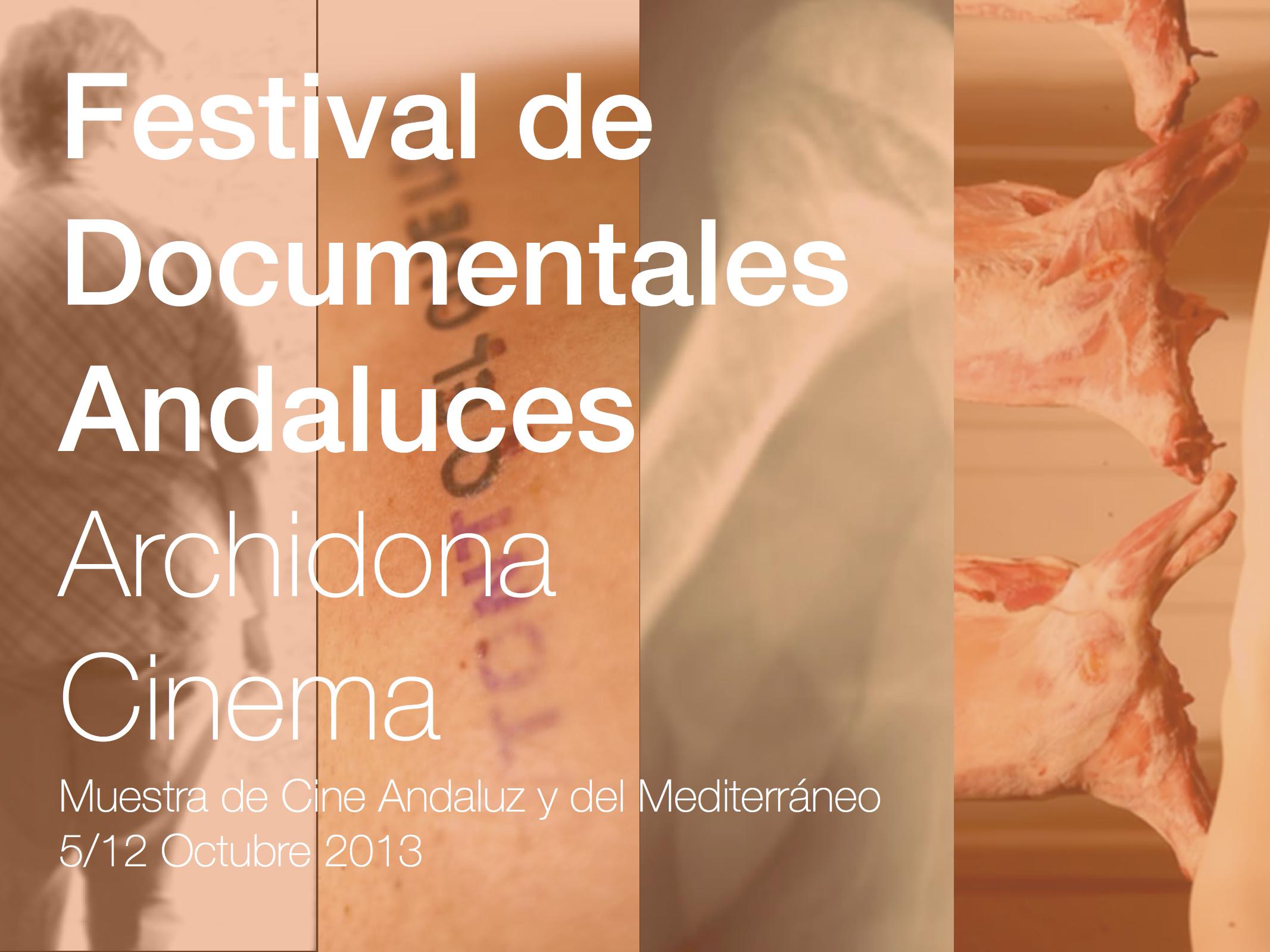 FESTIVAL DE DOCUMENTALES ANDALUCES 2013