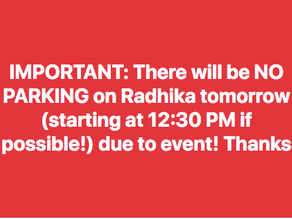 No Parking on Radhika 18 August for Event
