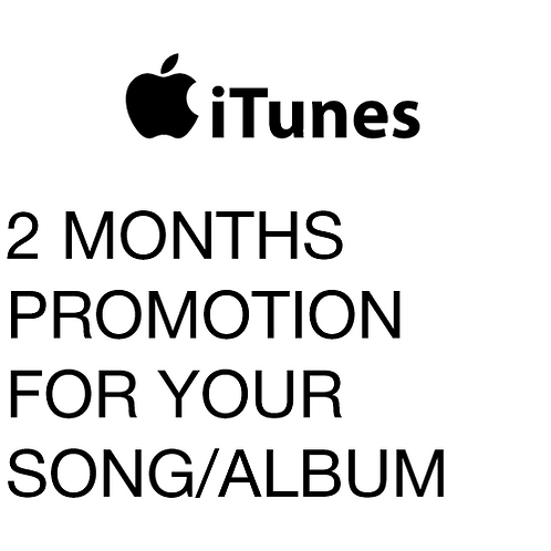 2 Months promotion in iTunes