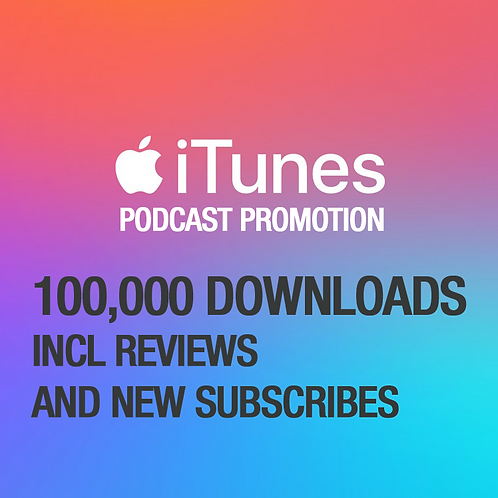 100,000 Downloads on iTunes Podcast