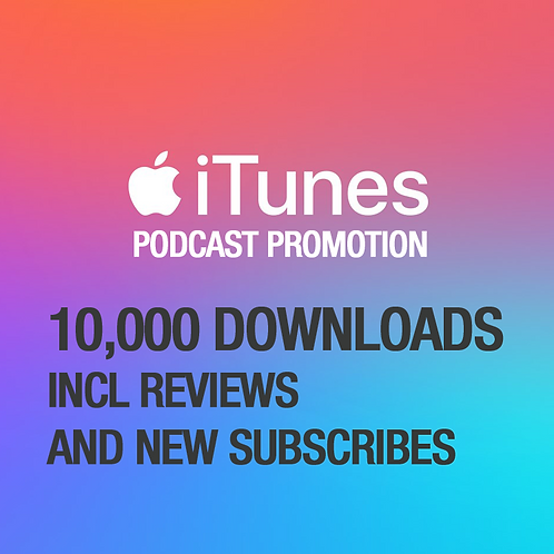 10,000 Downloads on iTunes Podcast