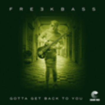 Freekbass - Gotta Get Back To You - Color Red Music