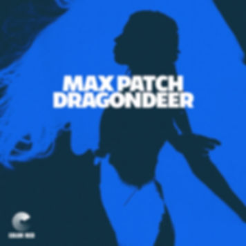 "Dragondeer - ""Max Patch"" - Colo Re Music"