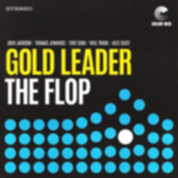 Gold Leader - The Flop - Color Red Music