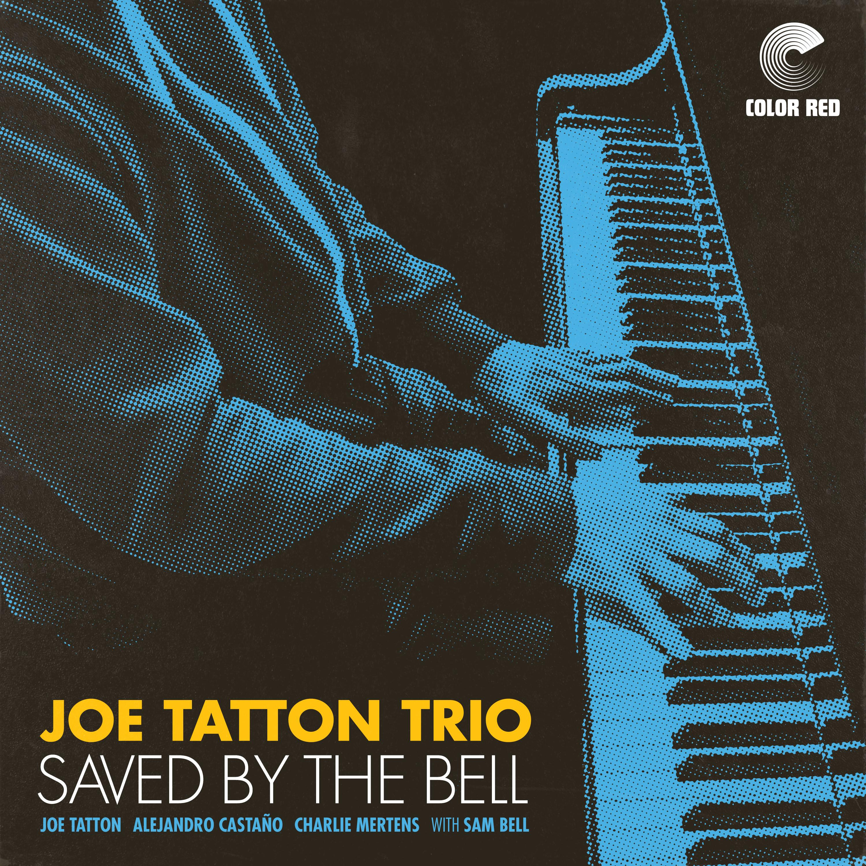 Joe Taton Trio Saved By The Bell Color Red Music