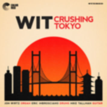 WIT - Crushing Tokyo - Color Red Music