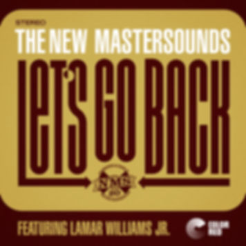 The New Mastersounds - Let's Go Back - Color Red Music