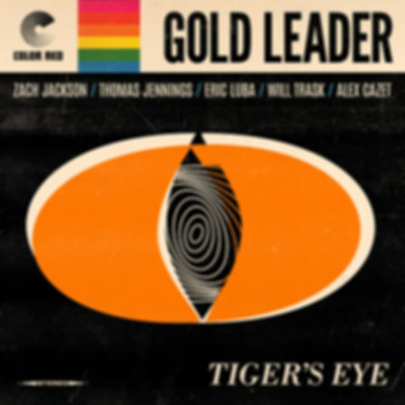 Gold Leader - Tiger's Eye - Color Red Music - Artwork by Jamie Breiwick / B Side Graphics