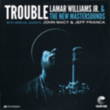 The New Mastersounds - Trouble ft. Lamar Williams Jr - Color Red Music
