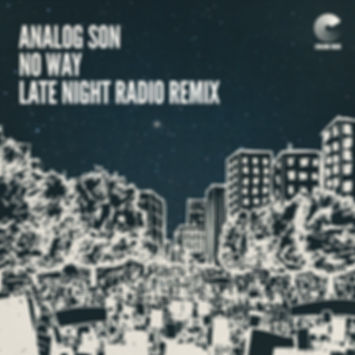 Analog Son - No Way (Late Night Radio Remix) - RECRED: Color Red Remixes