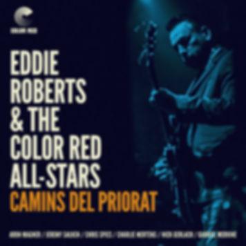 Eddie Roberts - Camins del Priorat - Color Red Music