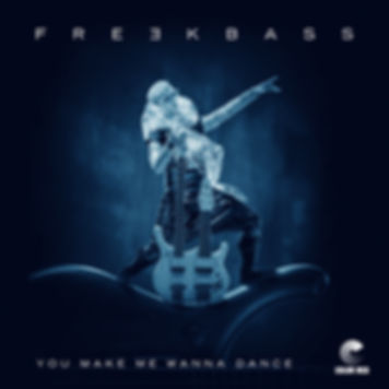 Freekbass - You Make Me Wanna Dance - Color Red Music