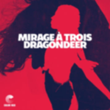 Dragondee - Mirage à Trios - Color Red Music