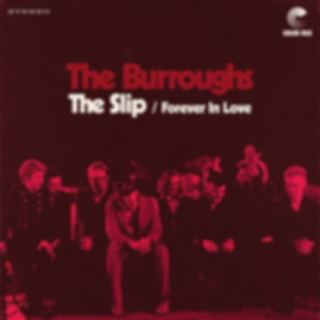 The Burroughs - The Slip / Forever in Love - Color Red Music