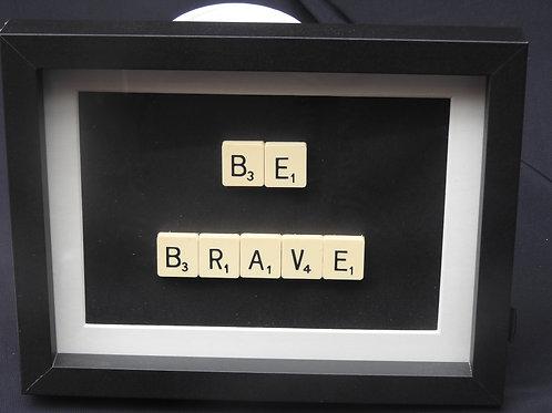 Small Vintage Scrabble Frame: Be Brave