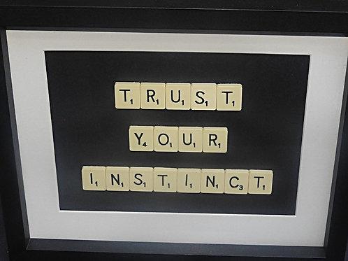 Vintage Scrabble Frame: Trust Your Instinct