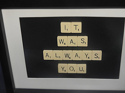 Vintage Scrabble Frame: It was Always You
