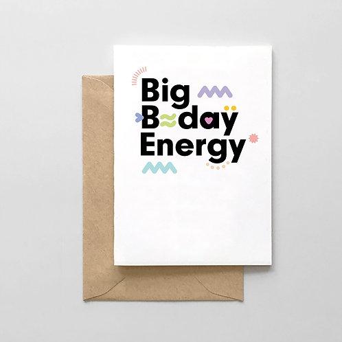 Big B-day Energy Card