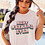 Thumbnail: Friday + Saturday Best Weekend Ever T-Shirt