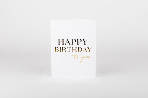 Wrinkle and Crease Happy Birthday To You Card
